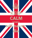 KEEP CALM rangers  will never  die - Personalised Poster large