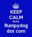 KEEP CALM READ Rumpydog dot com - Personalised Poster large