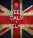 KEEP CALM & RELAX  - Personalised Poster large