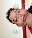 KEEP CALM Respect  Aki - Personalised Poster large