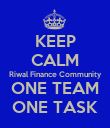 KEEP CALM Riwal Finance Community ONE TEAM ONE TASK - Personalised Poster large