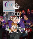 KEEP CALM RNDC AND MOVE ON - Personalised Poster large