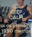 KEEP CALM só  doi os primeiros 1990 metros - Personalised Poster large
