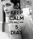 KEEP CALM SÓ FALTAM 5 DIAS - Personalised Large Wall Decal