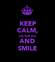KEEP CALM, say fuck you AND SMILE - Personalised Poster large