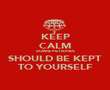 KEEP CALM SOME FETISHES SHOULD BE KEPT TO YOURSELF - Personalised Poster large
