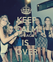 KEEP CALM SPRACH IS  OVER - Personalised Poster large