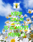 KEEP CALM SPRING IS ALMOST HERE! :) - Personalised Poster large