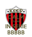 KEEP CALM STAMM IN SERIE BBBBB - Personalised Poster large