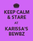 KEEP CALM & STARE AT KARISSA'S BEWBZ - Personalised Poster large
