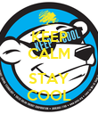 KEEP CALM  STAY COOL - Personalised Poster small