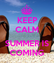 KEEP CALM  SUMMER IS COMING - Personalised Poster large