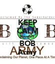 KEEP CALM Support BOB Army - Personalised Poster large