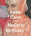 keep Calm That NoDy's Birthday  - Personalised Poster large