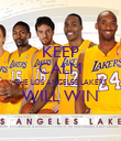 KEEP CALM THE LOS ANGELES LAKERS WILL WIN  - Personalised Poster large