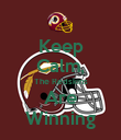 Keep Calm, The Redskins Are Winning - Personalised Poster large