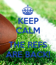 KEEP CALM  THE REFS ARE BACK! - Personalised Poster large
