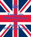 Keep Calm @theAdityalogics always Support @AnugrahAditya - Personalised Poster large