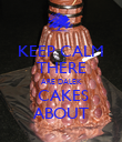 KEEP CALM THERE ARE DALEK  CAKES ABOUT - Personalised Poster large