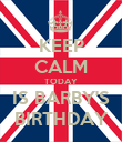 KEEP CALM TODAY IS BARBY'S BIRTHDAY - Personalised Poster large