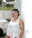 KEEP CALM TOMORROW  IS HER BIRTHDAY!!! - Personalised Poster large