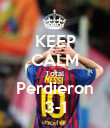 KEEP CALM Total Perdieron 3-1 - Personalised Poster small
