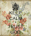 KEEP CALM & TRUST GOD - Personalised Poster large