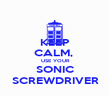 KEEP CALM,  USE YOUR SONIC SCREWDRIVER - Personalised Poster large