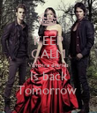 KEEP CALM Vampire diaries Is back Tomorrow  - Personalised Poster large