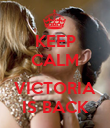 KEEP CALM  VICTORIA IS BACK - Personalised Poster large