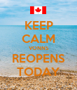 KEEP CALM VONNS REOPENS TODAY - Personalised Poster large