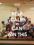 KEEP CALM WE CAN WIN THIS - Personalised Poster large