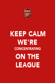 KEEP CALM WE'RE CONCENTRATING ON THE LEAGUE - Personalised Poster large