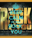 KEEP CALM WE WILL  ROCK  YOU - Personalised Poster large
