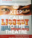 KEEP CALM WE'RE GOING TO THE THEATRE - Personalised Poster large