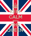 KEEP CALM WITH THE QUEEN  - Personalised Poster large
