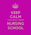 KEEP CALM YOU WILL FINISH NURSING SCHOOL - Personalised Poster large