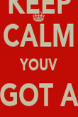KEEP CALM YOUV GOT A WEE WULLIE - Personalised Poster large