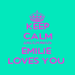 KEEP CALM ZACCHAEUS EMILIE  LOVES YOU  - Personalised Poster large
