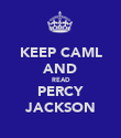 KEEP CAML AND READ PERCY JACKSON - Personalised Poster large