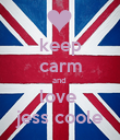 keep carm and  love  jess coole - Personalised Poster large