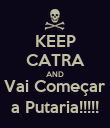 KEEP CATRA AND Vai Começar a Putaria!!!!! - Personalised Poster large