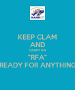 "KEEP CLAM AND CARRY ON ""RFA"" ""READY FOR ANYTHING"" - Personalised Poster large"