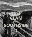 KEEP CLAM AND SOUTHSIDE IT - Personalised Poster large