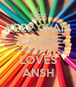 KEEP CLAM CAUSE RASHMIKA LOVES ANSH - Personalised Poster large