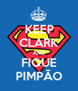 KEEP CLARK AND FIQUE PIMPÃO - Personalised Poster small
