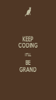 KEEP CODING IT'LL BE GRAND - Personalised Poster large