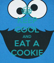 KEEP COOL AND EAT A COOKIE - Personalised Poster large