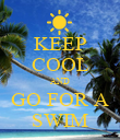 KEEP COOL AND GO FOR A SWIM - Personalised Poster large