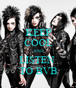 KEEP COOL AND LISTEN  TO BVB - Personalised Poster large
